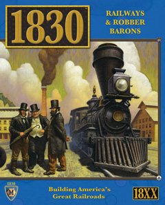 1830 : Railways and Robber Barons