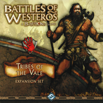 Battles of Westeros : Tribes of the Vale