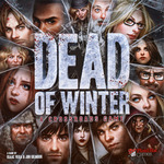 Dead of Winter : A Crossroads Game