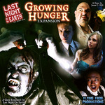 Last Night on Earth : Growing Hunger