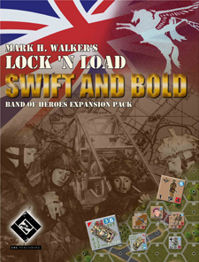Lock 'N Load : Band of Heroes - Swift and Bold (Second Edition)