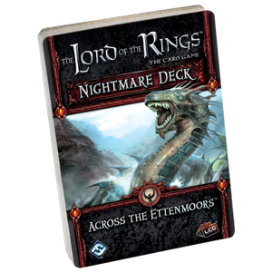 Lord of the Rings : The Card Game - Nightmare Decks - Across the Ettenmoors