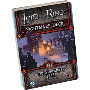 Lord of the Rings : The Card Game – Nightmare Decks - The Stewards Fear
