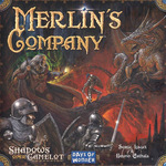 Shadows Over Camelot : Merlin's Company