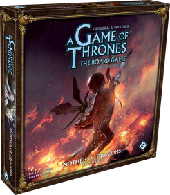 A Game of Thrones : The Board Game (Second Edition) : Mother of Dragons Expansion