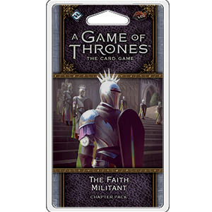 A Game of Thrones: The Card Game (Second Edition) - The Faith Militant Chapter Pack