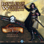 Battles of Westeros : Lords of the River