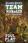 Blood Bowl Team Manager : Foul Play