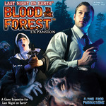 Last Night On Earth : Blood in the Forest