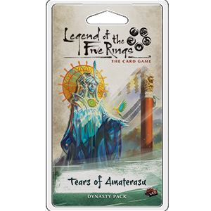 Legend of the Five Rings :  The Card Game - Tears of Amaterasu