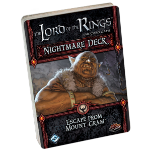 Lord of the Rings : The Card Game - Nightmare Decks - Escape from Mount Gram