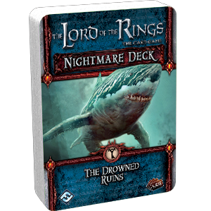 Lords of the Rings : The Drowned Ruins Nightmare pack