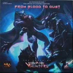 The Order of Vampire Hunters: From Blood to Dust