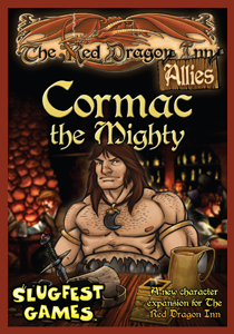 The Red Dragon Inn : Allies - Cormac the Mighty